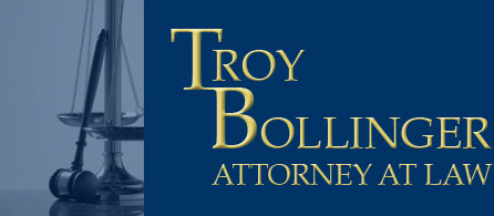 Troy Bollinger, Attorney at Law